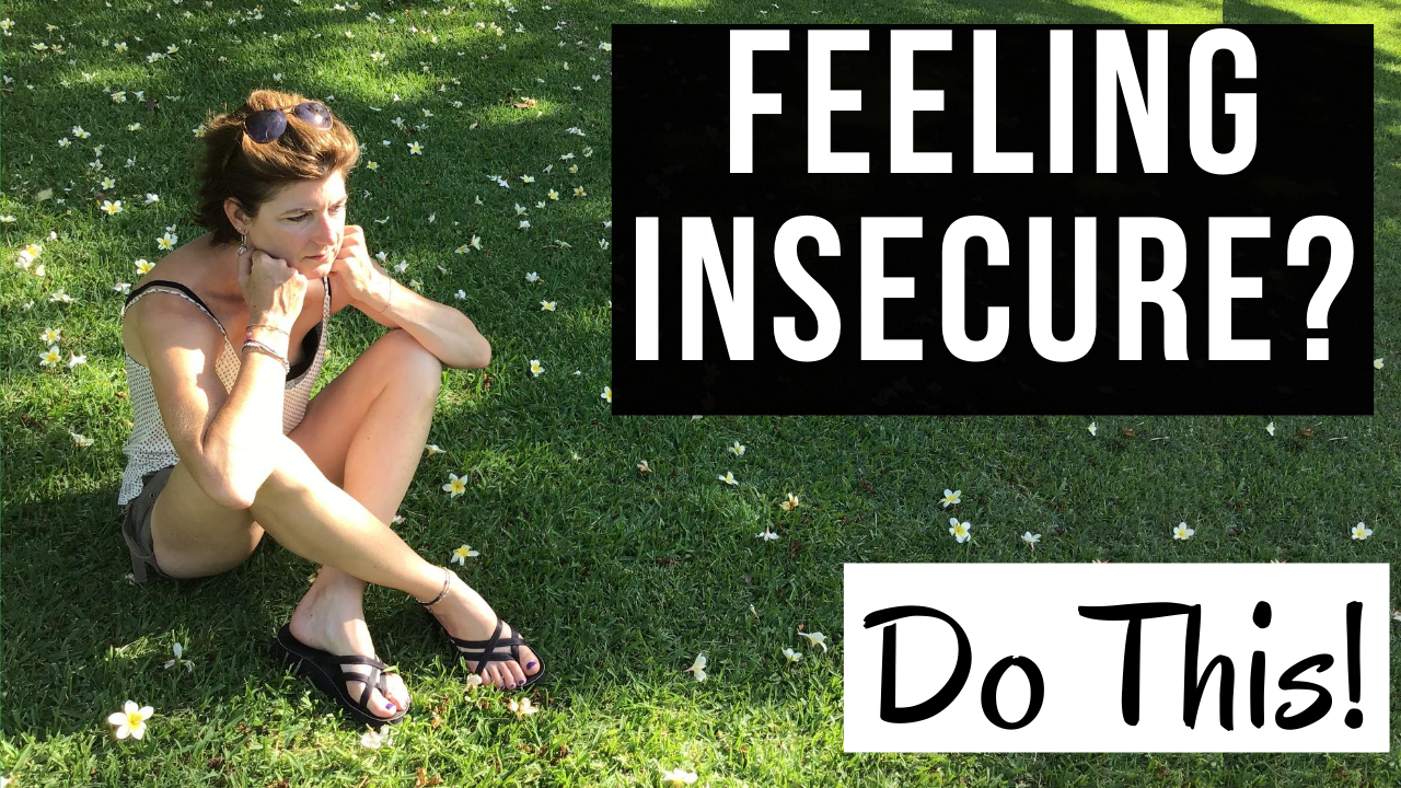 I Feel INSECURE. Dealing with Insecurity & Self-Doubt. [Master CONFIDENCE]